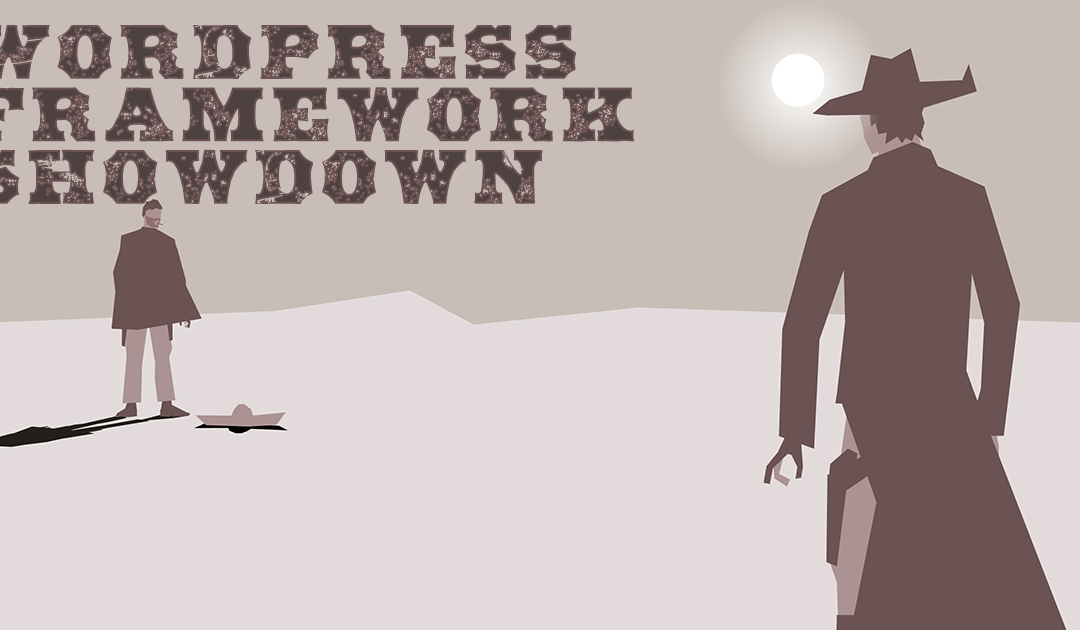 WordPress Framework Showdown