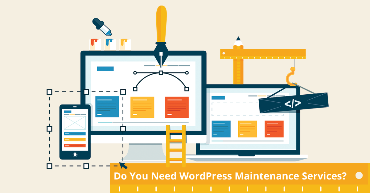 Do You Need WordPress Maintenance Services?